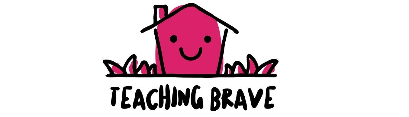 TeachingBrave